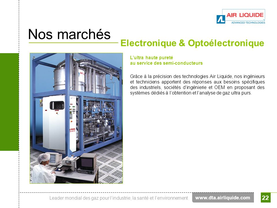 Nos marchés Electronique & Optoélectronique www.dta.airliquide.com
