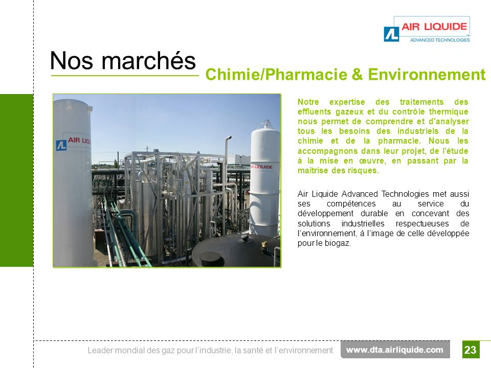 Nos marchés Chimie/Pharmacie & Environnement www.dta.airliquide.com
