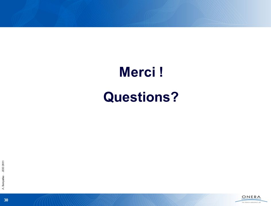 Merci ! Questions