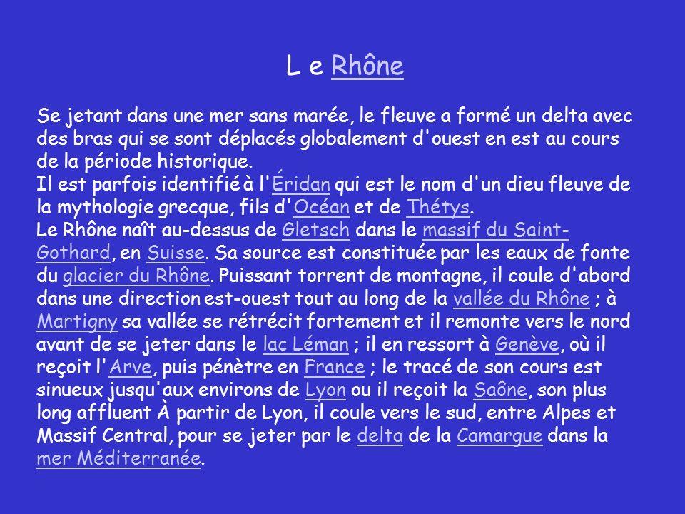 L e Rhône