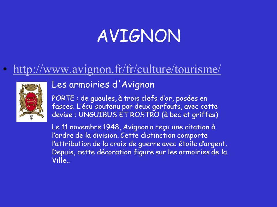 AVIGNON http://www.avignon.fr/fr/culture/tourisme/