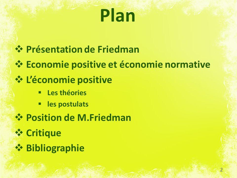 Plan Présentation de Friedman Economie positive et économie normative