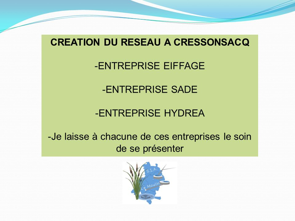 CREATION DU RESEAU A CRESSONSACQ