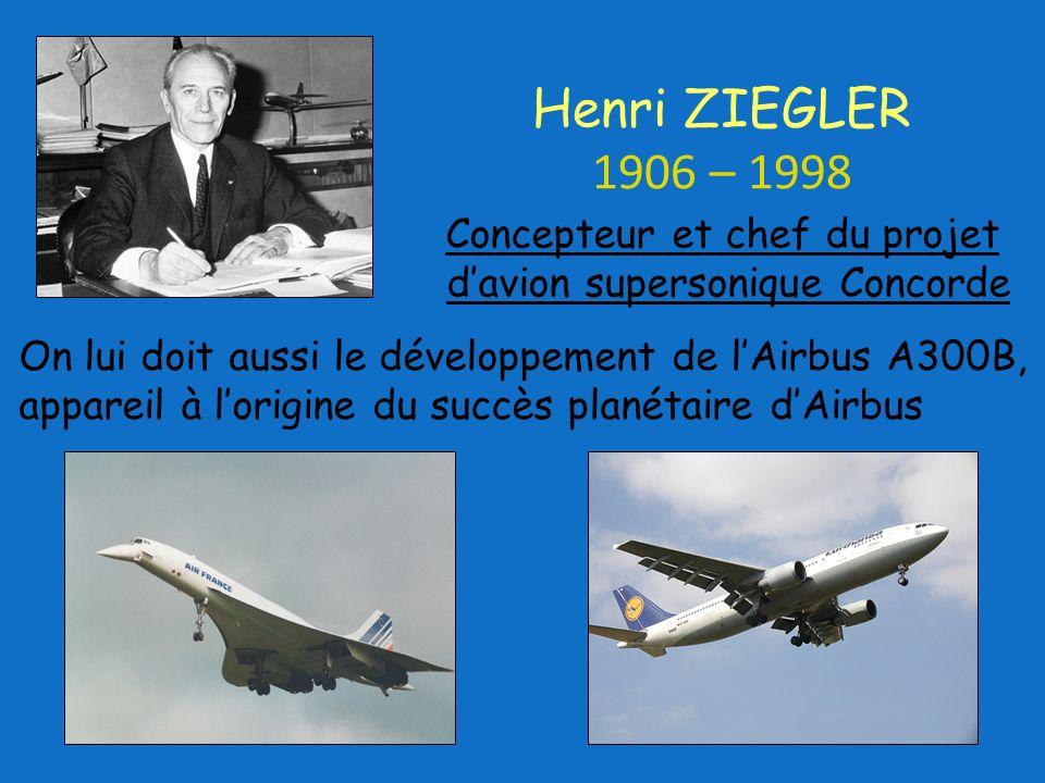 Concepteur et chef du projet d'avion supersonique Concorde