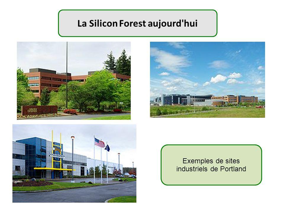 La Silicon Forest aujourd hui