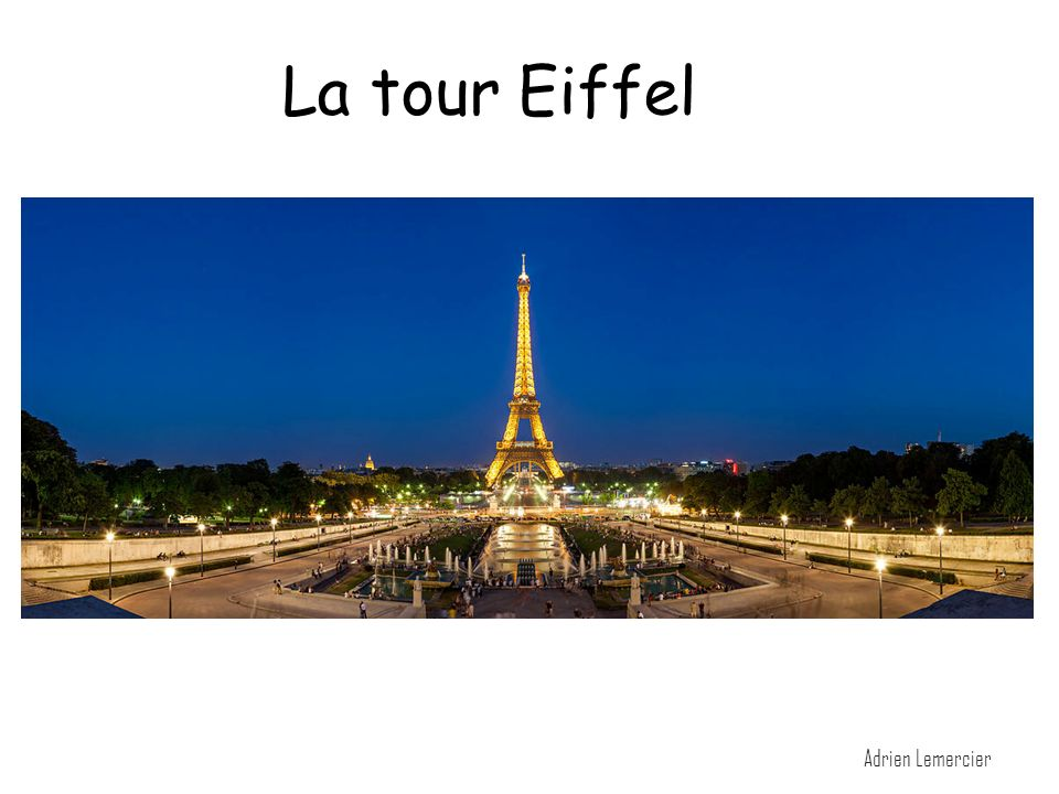 la tour eiffel la tour eiffel adrien lemercier ppt video online t l charger. Black Bedroom Furniture Sets. Home Design Ideas