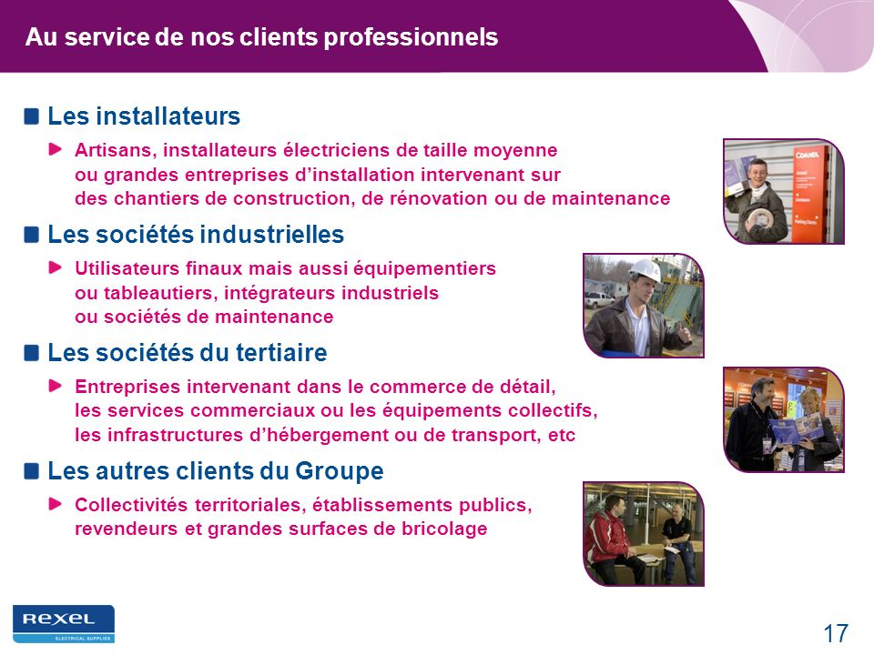 Au service de nos clients professionnels