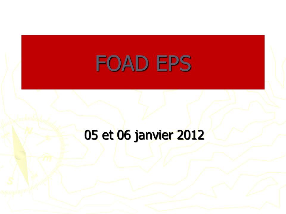 FOAD EPS 05 et 06 janvier 2012