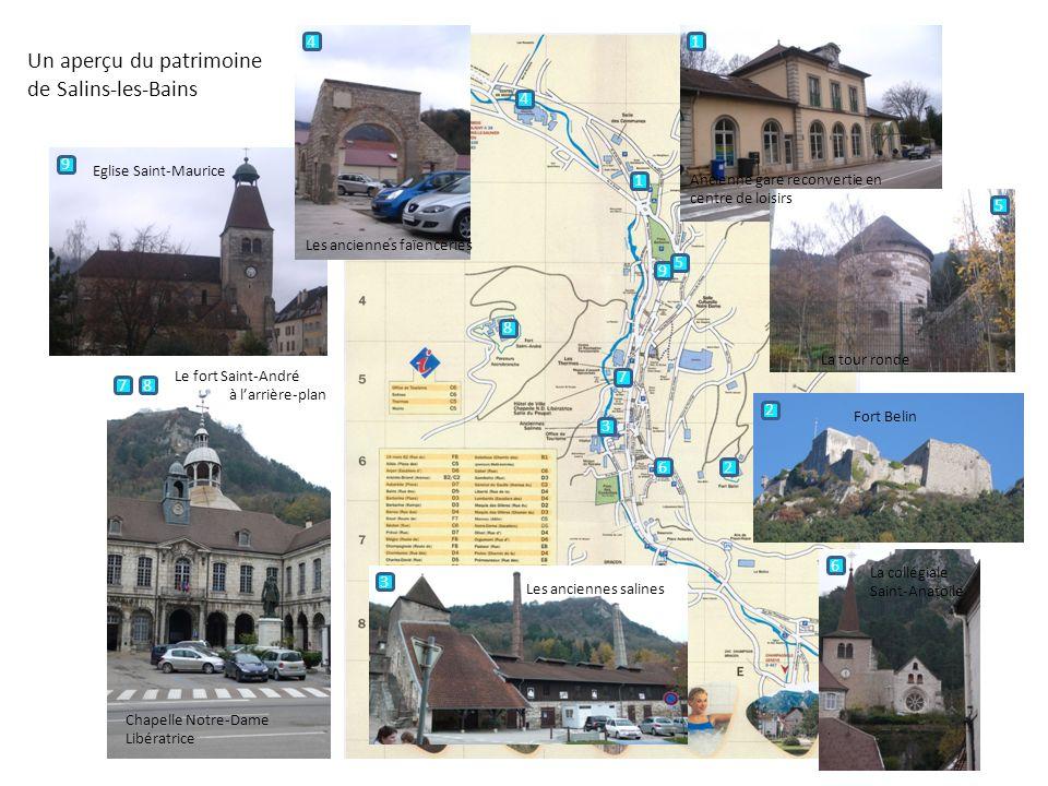 Un aperçu du patrimoine de Salins-les-Bains
