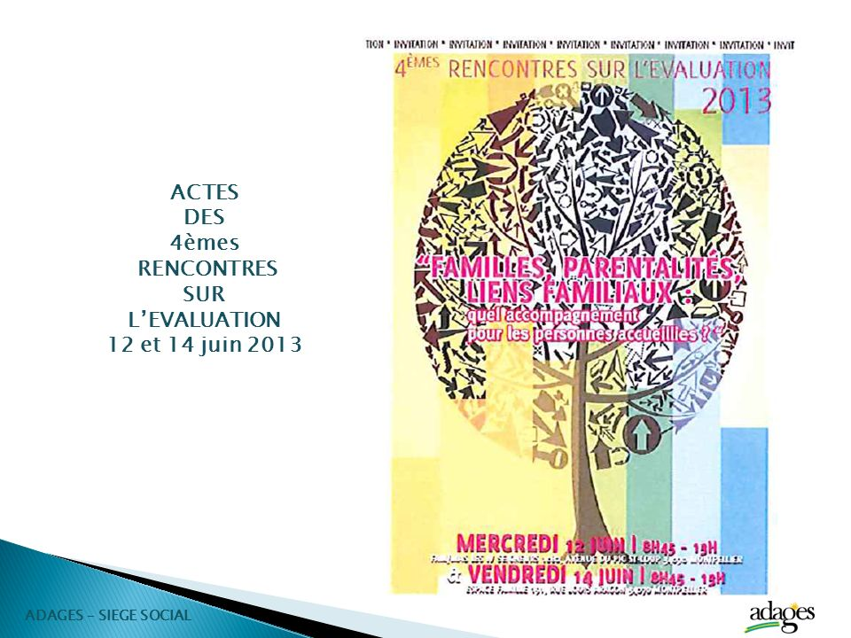 ACTES DES 4èmes RENCONTRES SUR L'EVALUATION 12 et 14 juin 2013