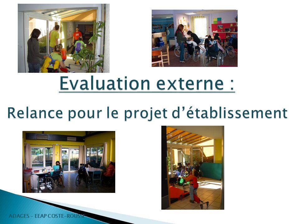 Evaluation externe : Relance pour le projet d'établissement