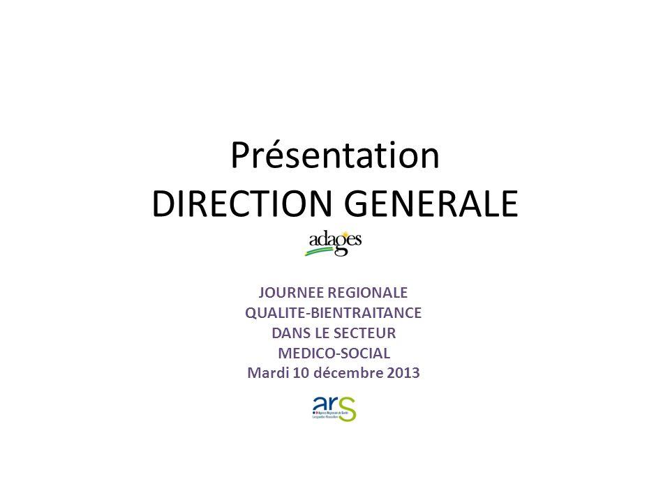 Présentation DIRECTION GENERALE