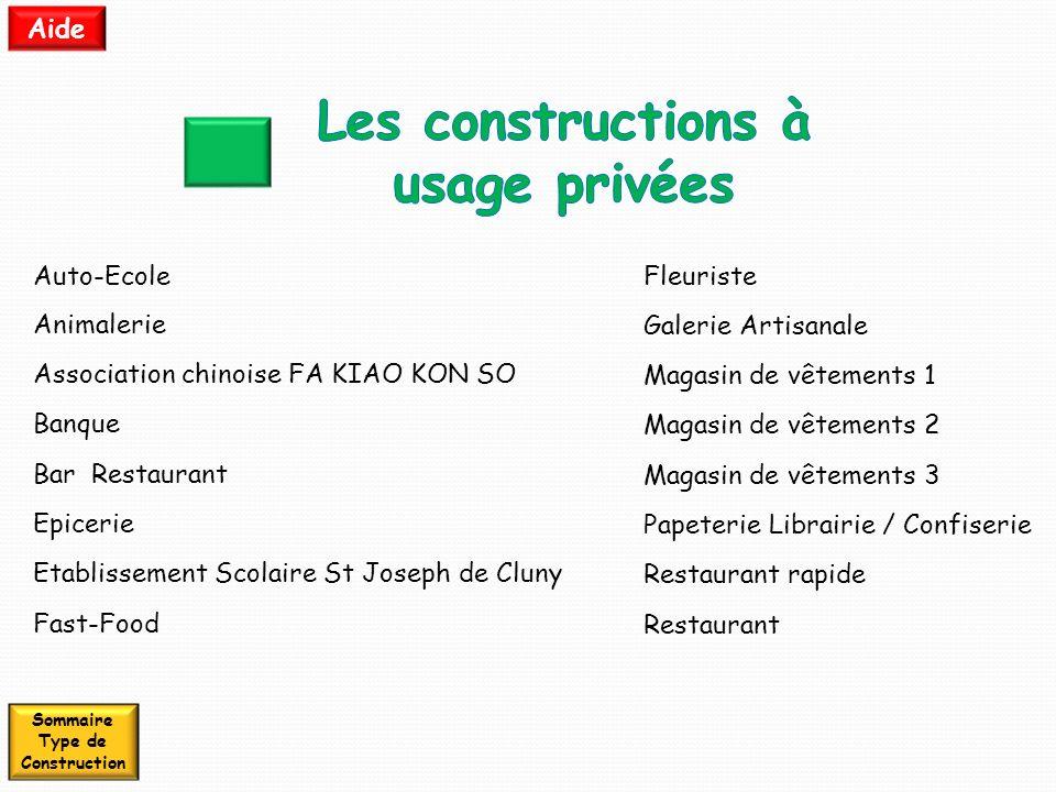 Les constructions à usage privées Sommaire Type de Construction