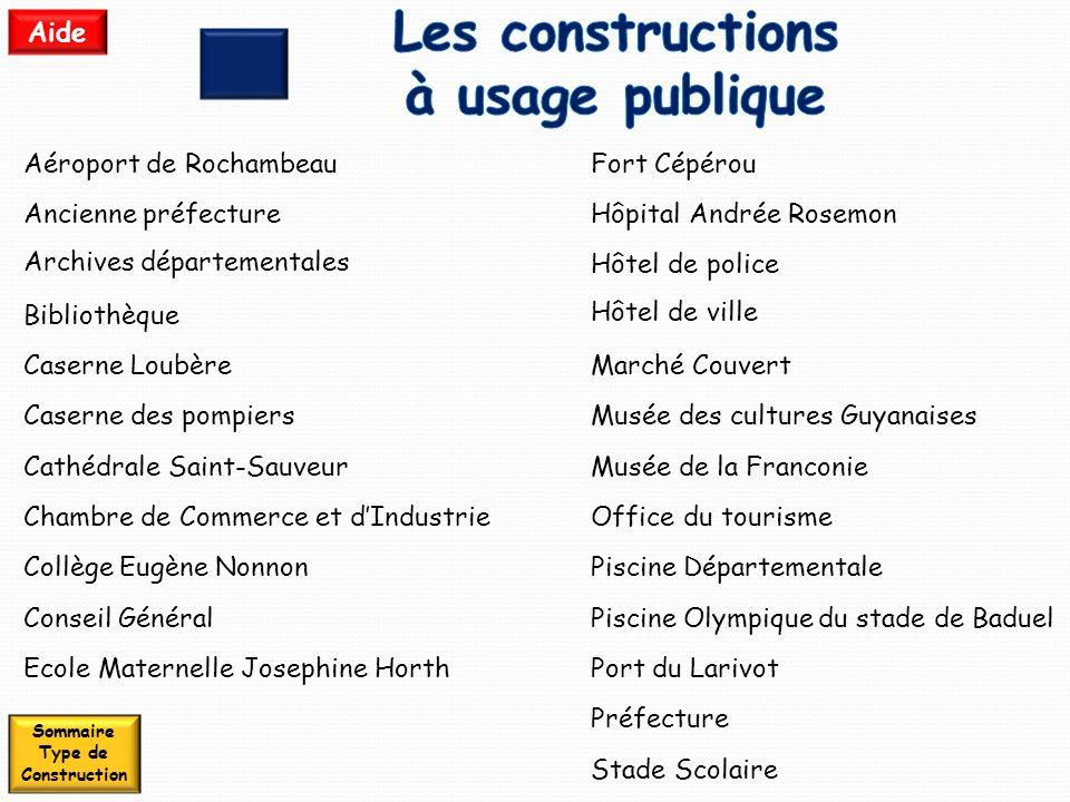 Les constructions à usage publique Sommaire Type de Construction