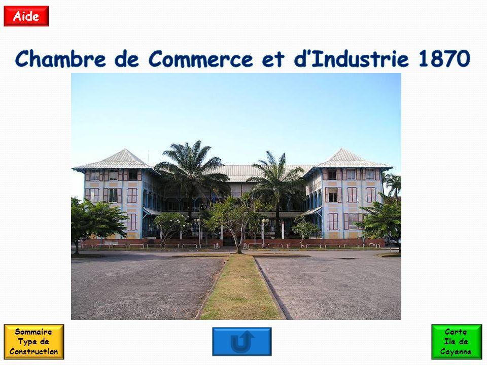 Chambre de Commerce et d'Industrie 1870 Sommaire Type de Construction