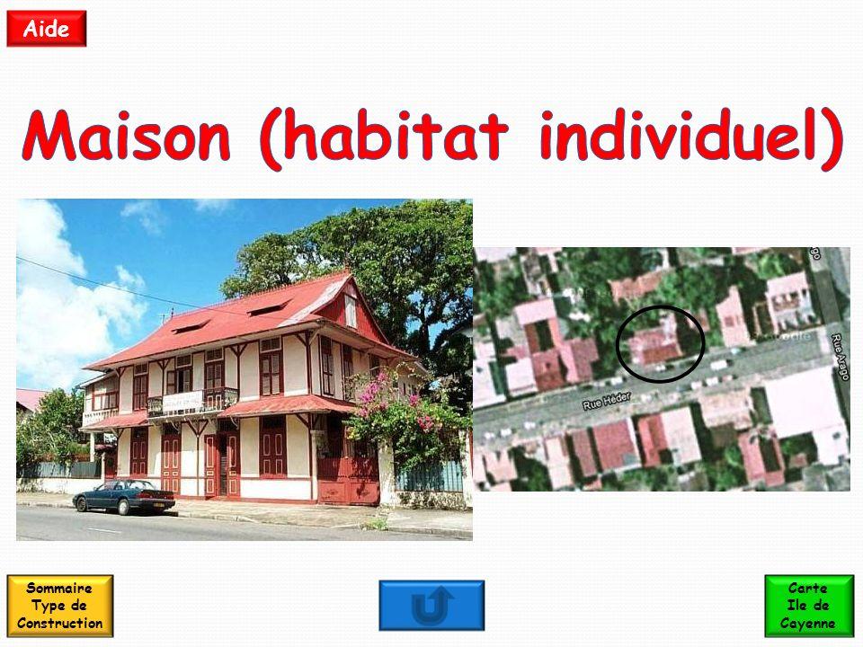 Maison (habitat individuel) Sommaire Type de Construction