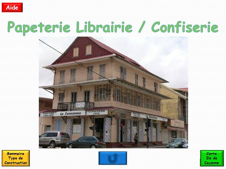 Papeterie Librairie / Confiserie Sommaire Type de Construction