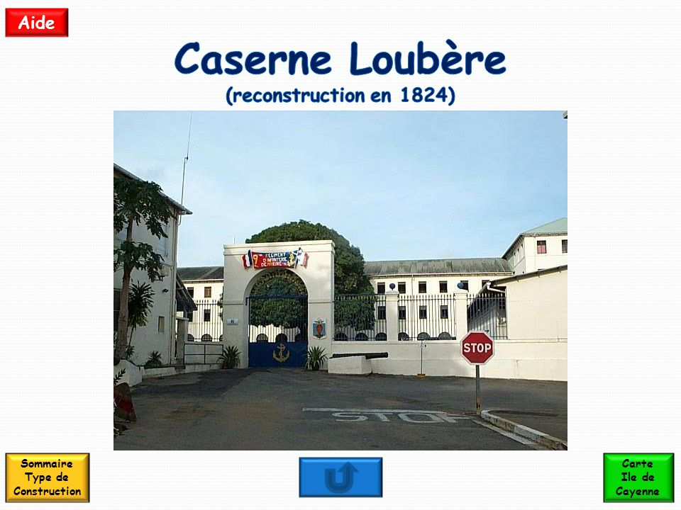 Caserne Loubère (reconstruction en 1824) Sommaire Type de Construction