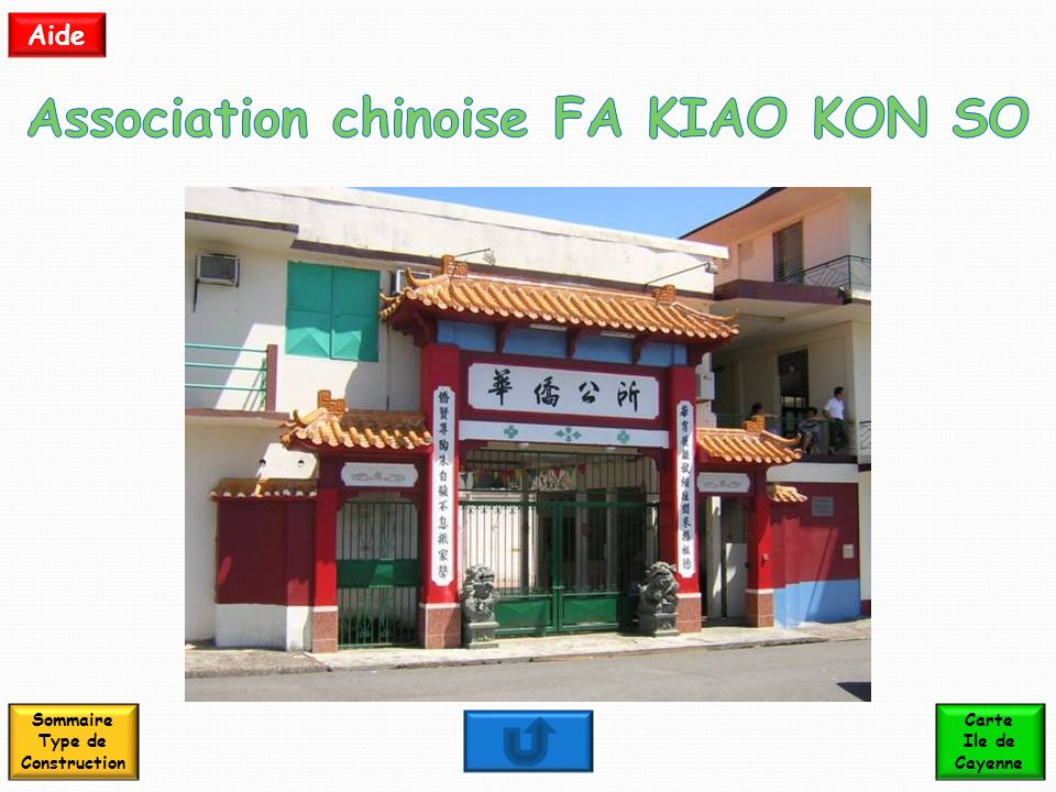 Association chinoise FA KIAO KON SO Sommaire Type de Construction