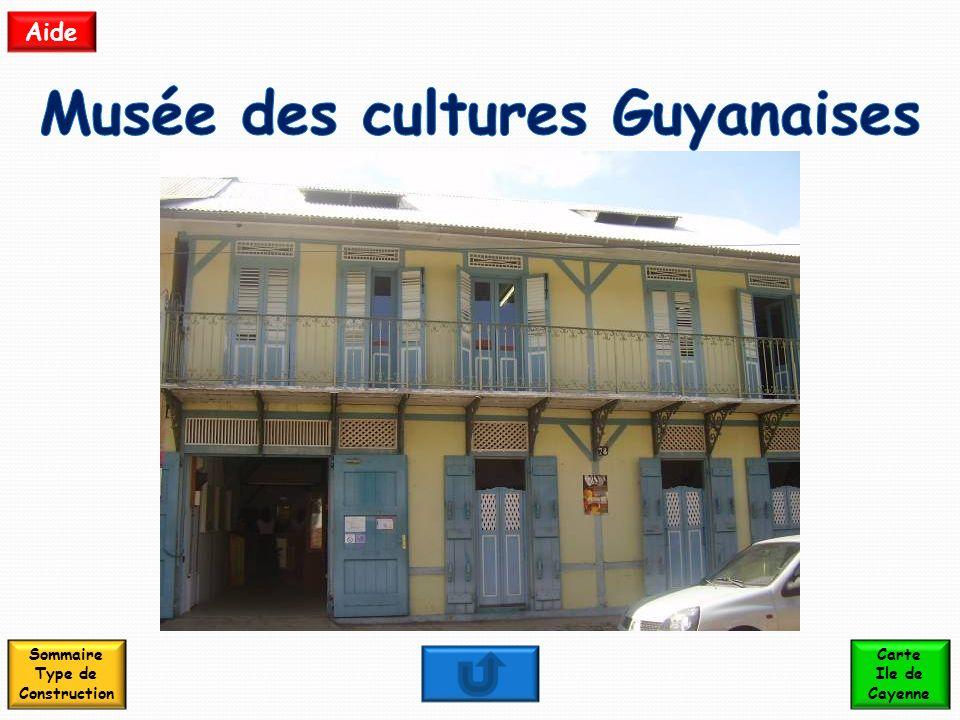 Musée des cultures Guyanaises Sommaire Type de Construction