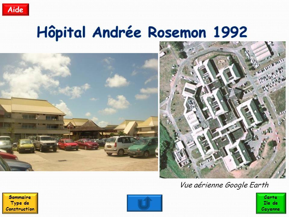 Hôpital Andrée Rosemon 1992 Sommaire Type de Construction