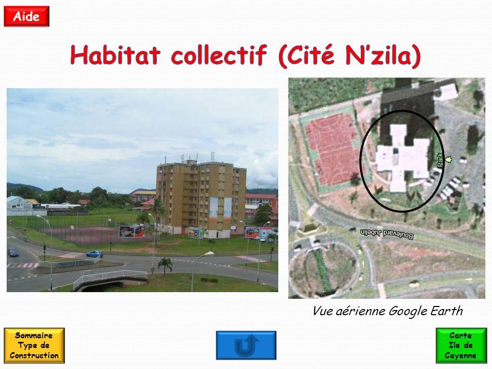 Habitat collectif (Cité N'zila) Sommaire Type de Construction