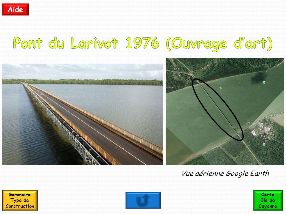Pont du Larivot 1976 (Ouvrage d'art) Sommaire Type de Construction