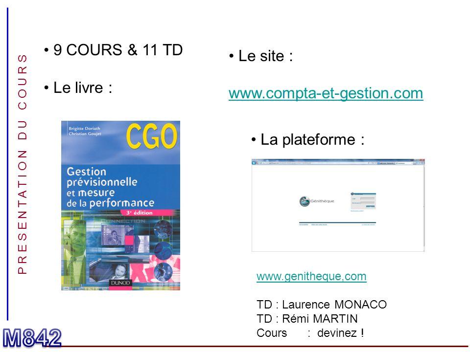 M842 9 COURS & 11 TD Le site : Le livre : www.compta-et-gestion.com