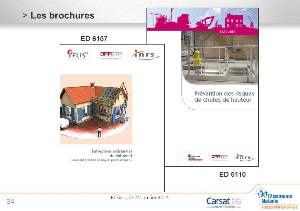 Les brochures ED 6157 ED 6110 Béziers, le 24 janvier 2014