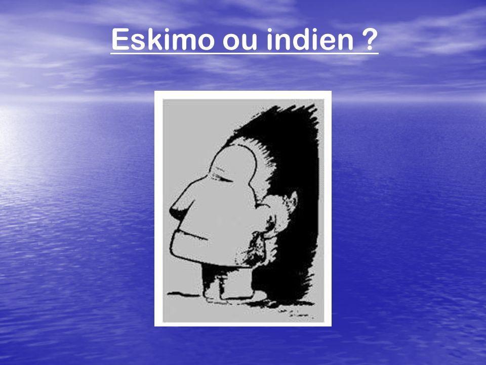 Eskimo ou indien