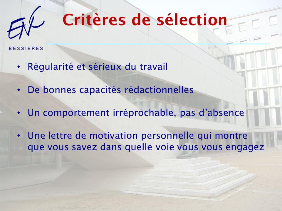 Critères de sélection Régularité et sérieux du travail