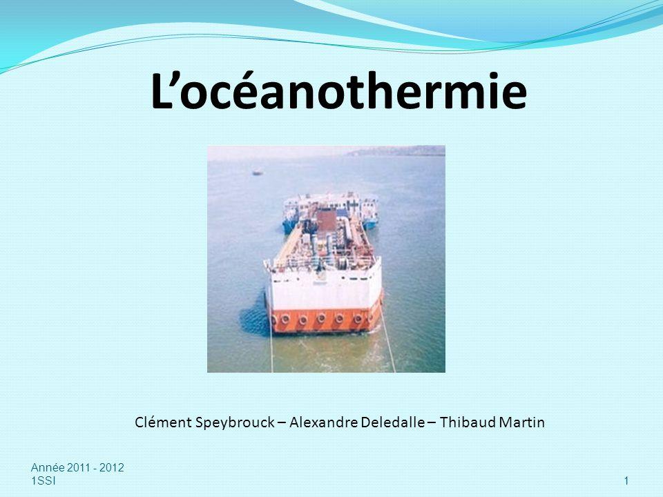 L'océanothermie Clément Speybrouck – Alexandre Deledalle – Thibaud Martin.