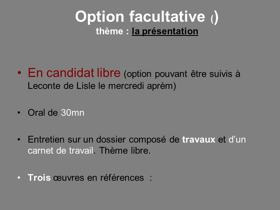 Option facultative () thème : la présentation