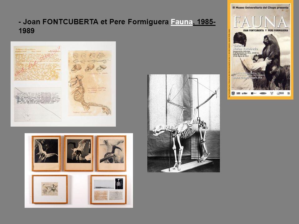 - Joan FONTCUBERTA et Pere Formiguera Fauna, 1985-1989