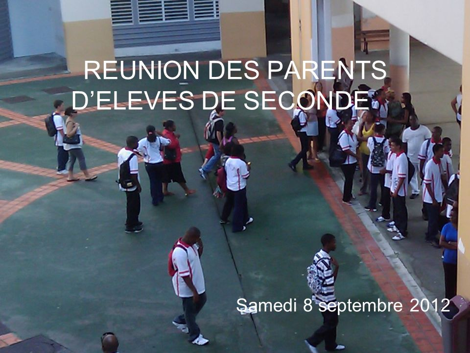 REUNION DES PARENTS D'ELEVES DE SECONDE