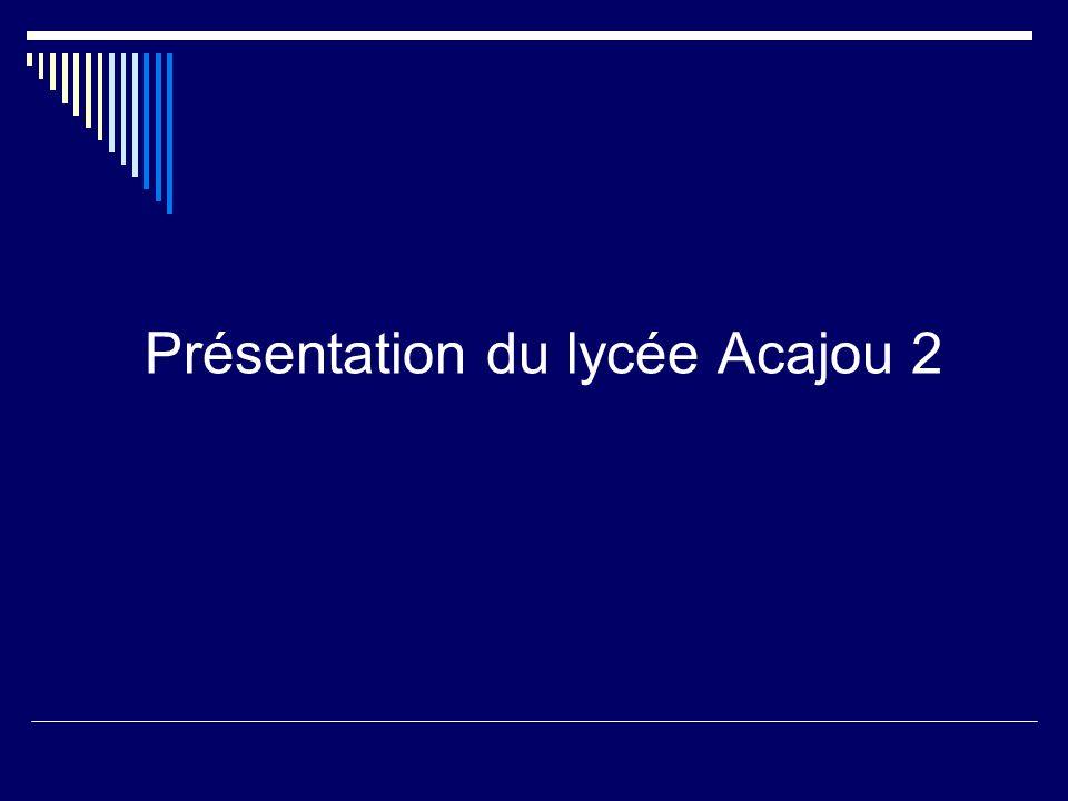 Présentation du lycée Acajou 2
