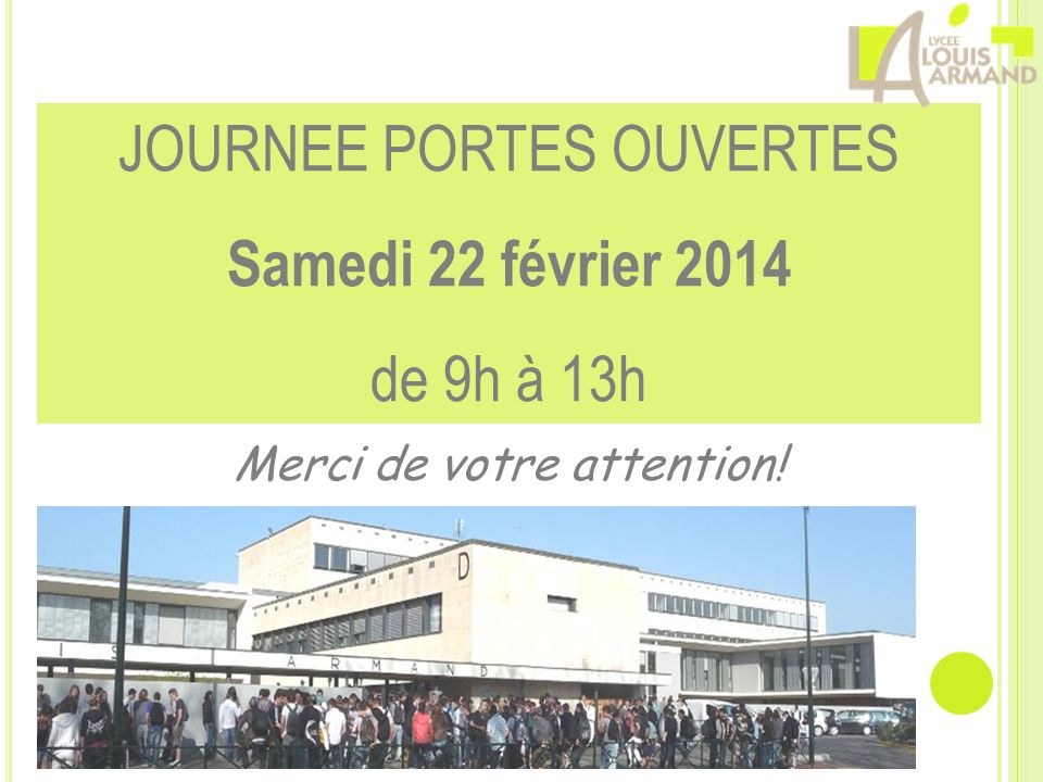 JOURNEE PORTES OUVERTES Samedi 22 février 2014 de 9h à 13h