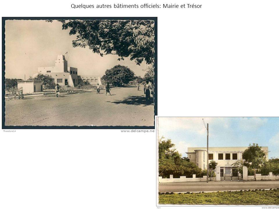 Quelques autres bâtiments officiels: Mairie et Trésor