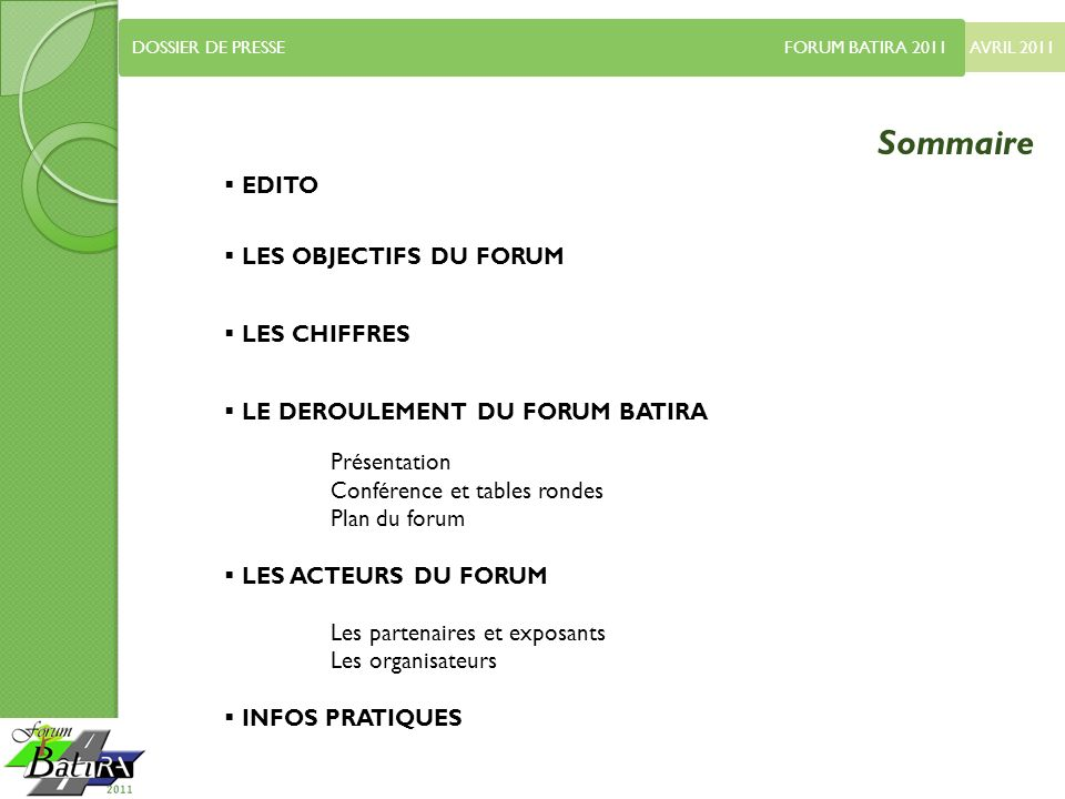 Sommaire EDITO LES OBJECTIFS DU FORUM LES CHIFFRES