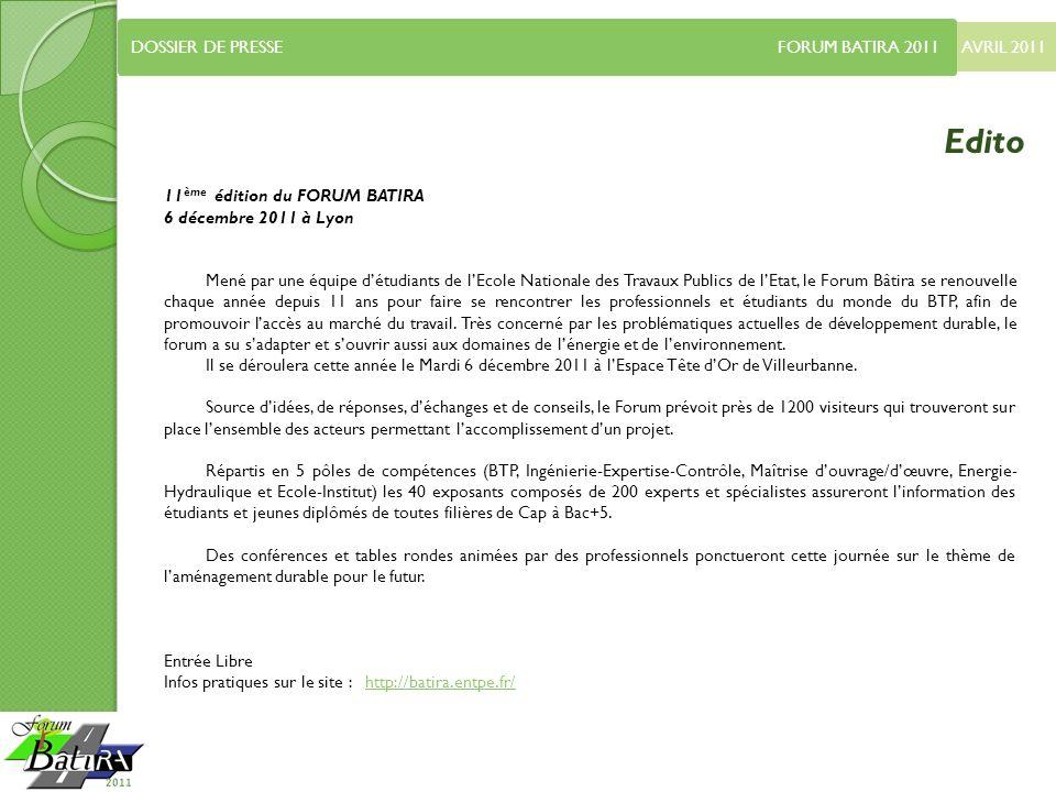 Edito DOSSIER DE PRESSE FORUM BATIRA 2011 AVRIL 2011