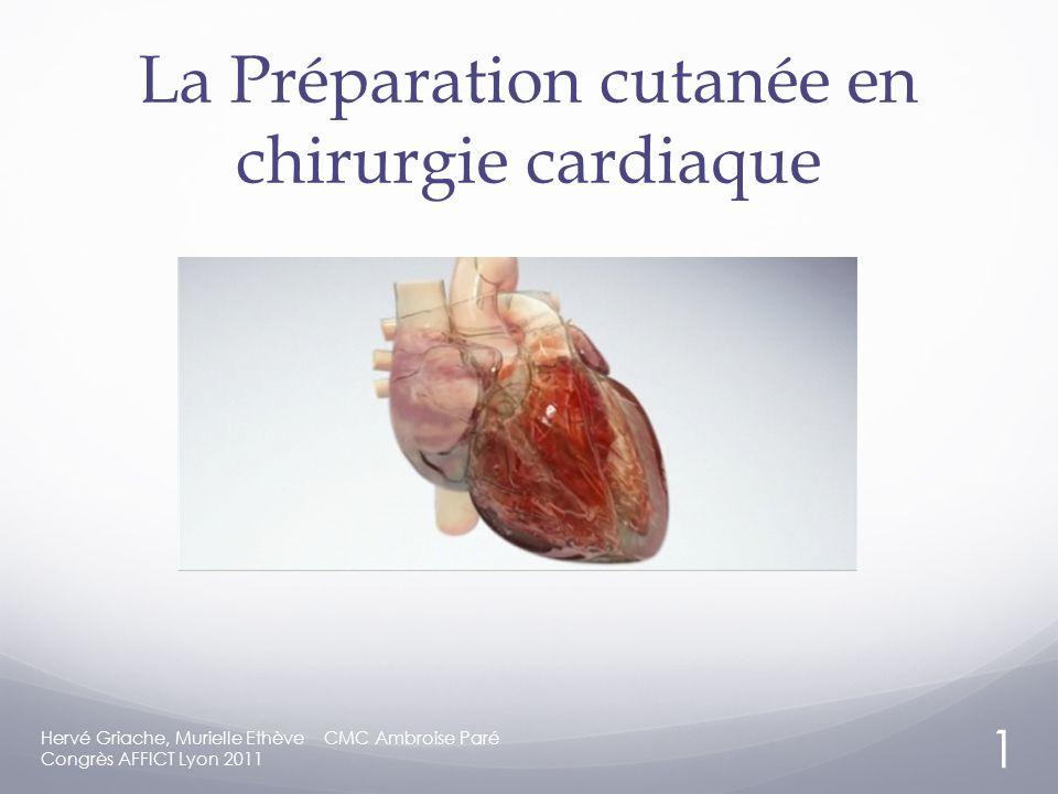La Préparation cutanée en chirurgie cardiaque