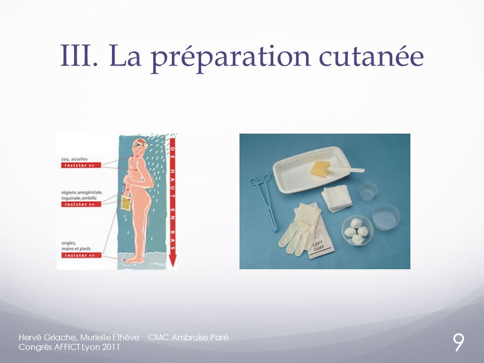 III. La préparation cutanée