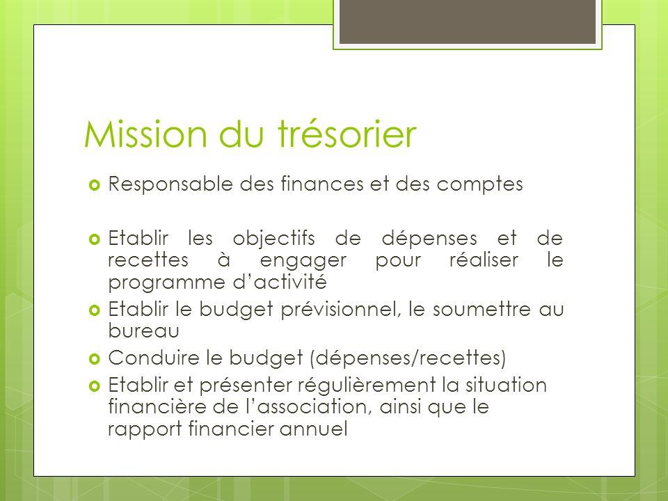 Mission du trésorier Responsable des finances et des comptes