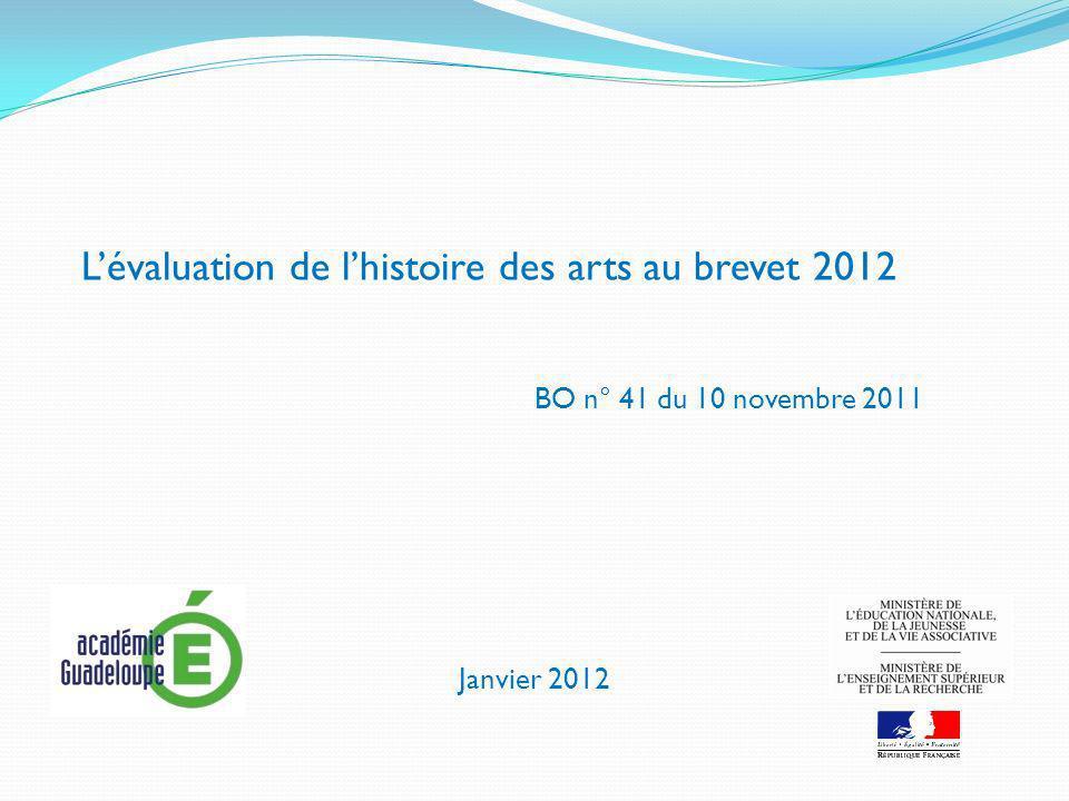 L'évaluation de l'histoire des arts au brevet 2012