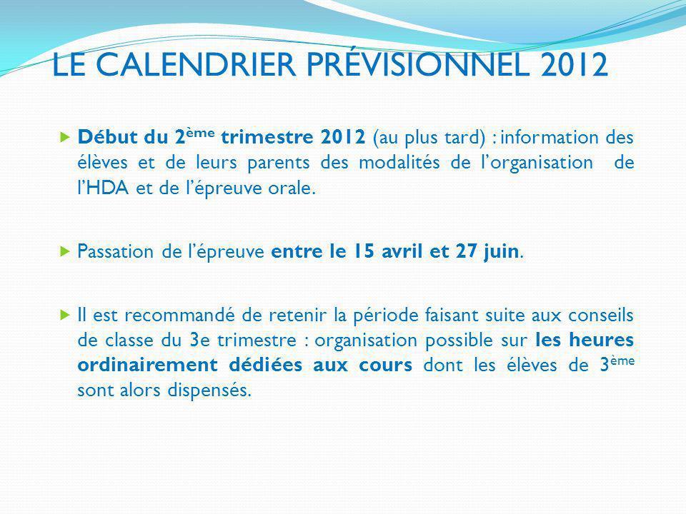 LE CALENDRIER PRÉVISIONNEL 2012