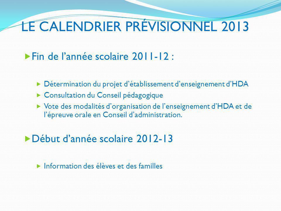 LE CALENDRIER PRÉVISIONNEL 2013