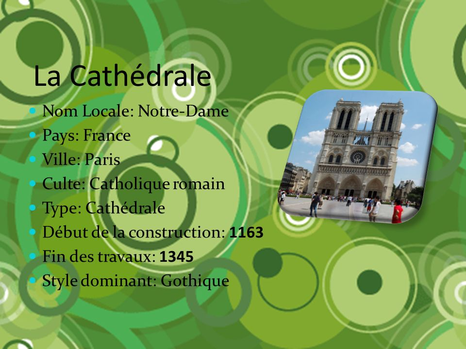 La Cathédrale Nom Locale: Notre-Dame Pays: France Ville: Paris