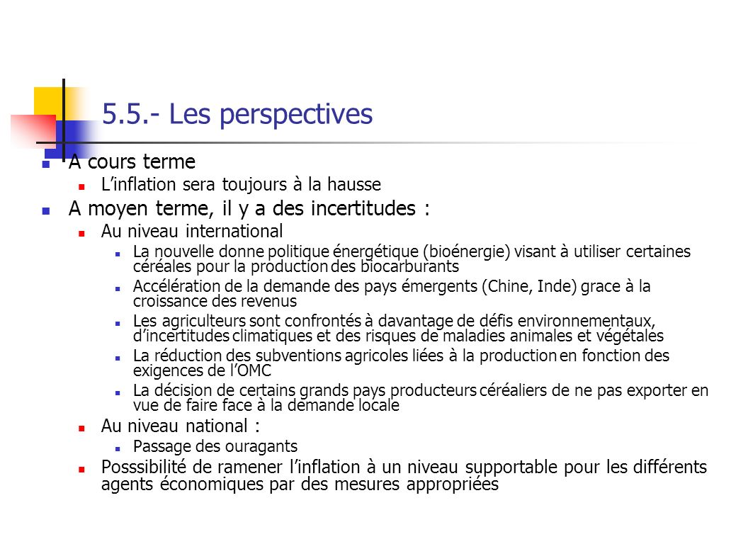 5.5.- Les perspectives A cours terme