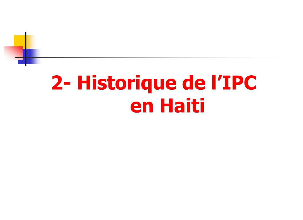 2- Historique de l'IPC en Haiti