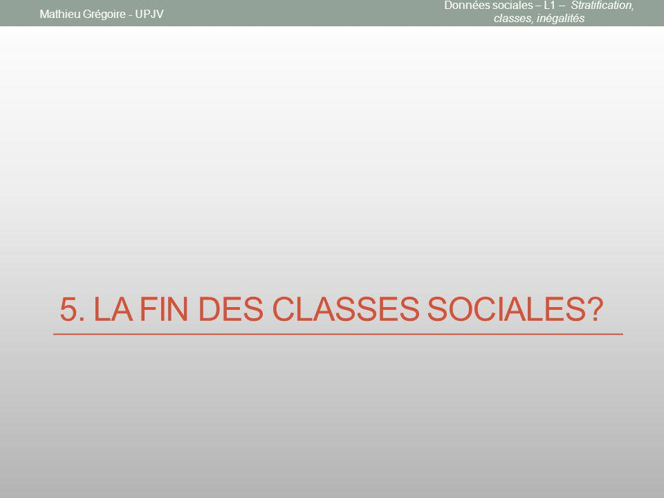 5. La fin des classes sociales